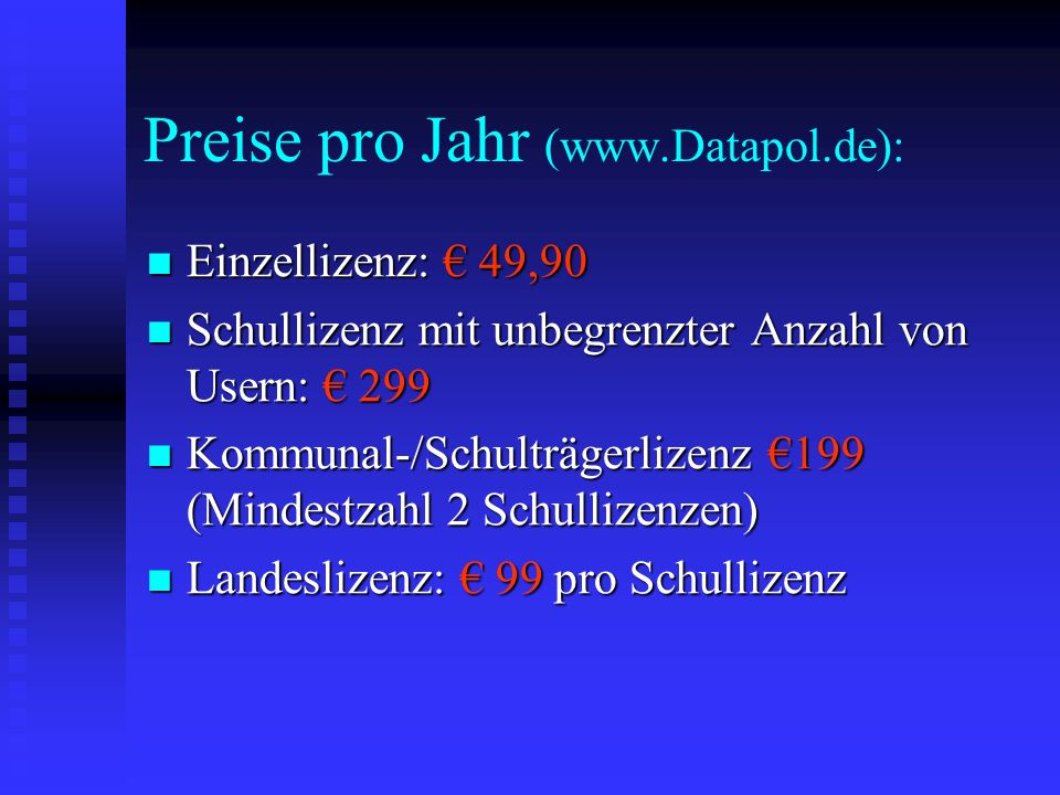 Preise pro Jahr (www.Datapol.de):