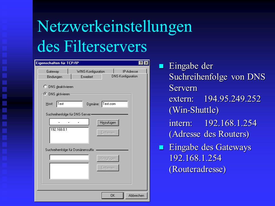 Netzwerkeinstellungen des Filterservers