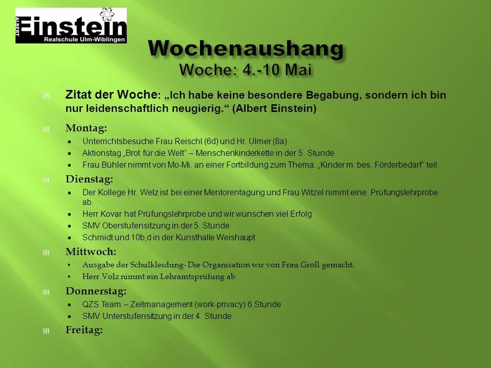 Wochenaushang Woche: 4.-10 Mai