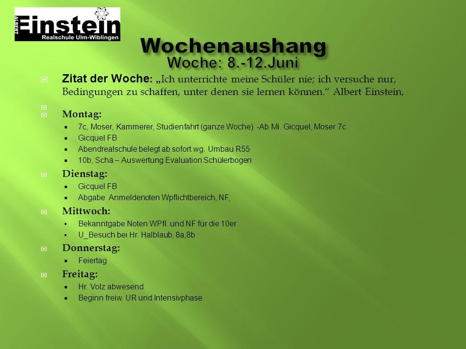 Wochenaushang Woche: 8.-12.Juni