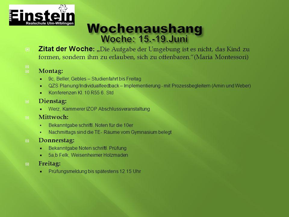Wochenaushang Woche: 15.-19.Juni