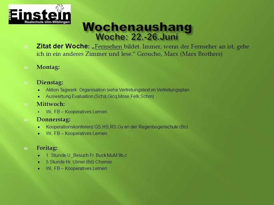 Wochenaushang Woche: 22.-26.Juni