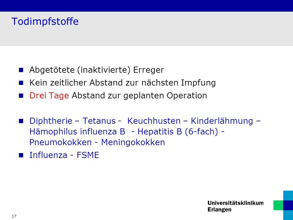 Todimpfstoffe Abgetötete (inaktivierte) Erreger