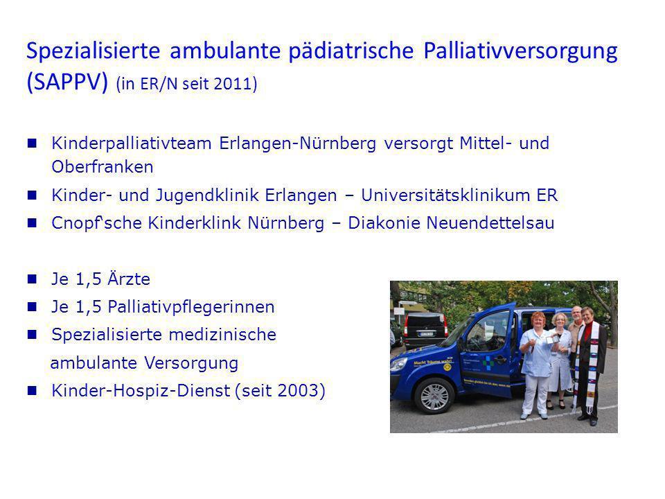 Spezialisierte ambulante pädiatrische Palliativversorgung (SAPPV) (in ER/N seit 2011)