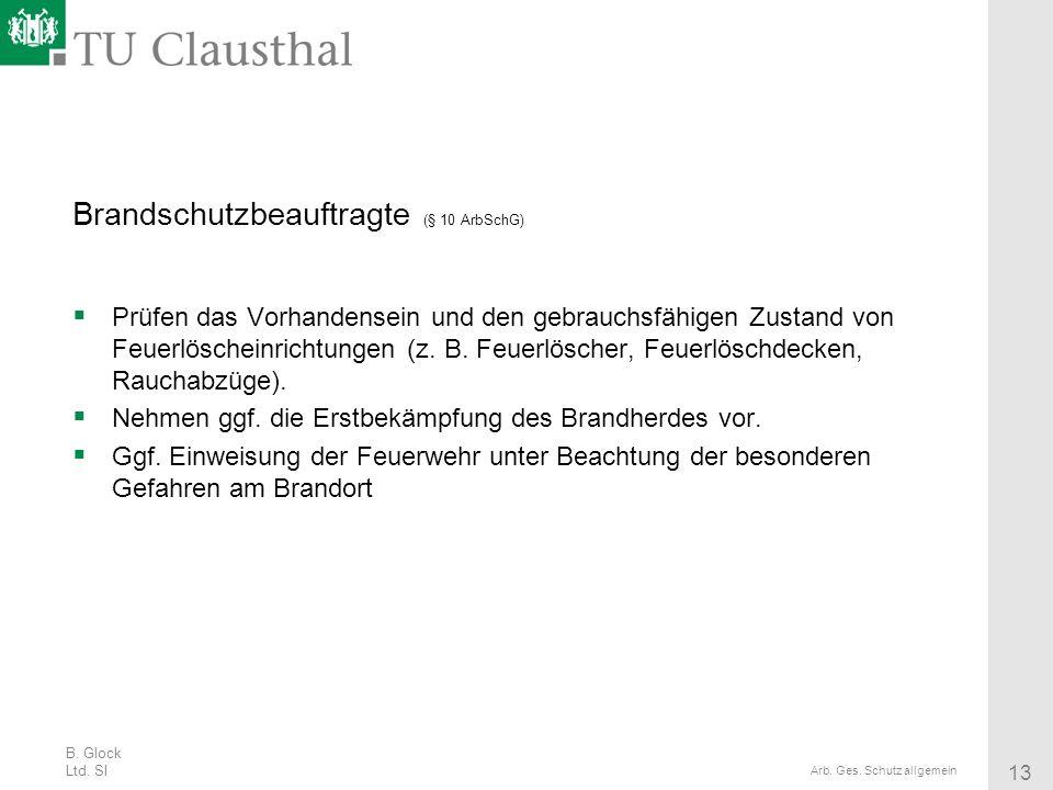 Brandschutzbeauftragte (§ 10 ArbSchG)