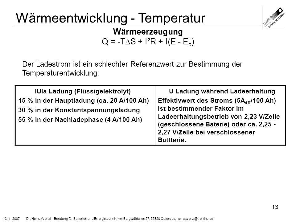 Wärmeerzeugung Q = -TS + I²R + I(E - Eo)