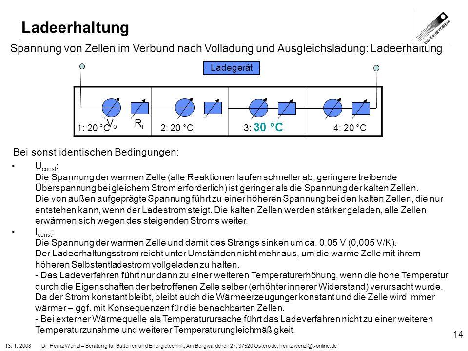 Ladeerhaltung Spannung von Zellen im Verbund nach Volladung und Ausgleichsladung: Ladeerhaltung. Ladegerät.