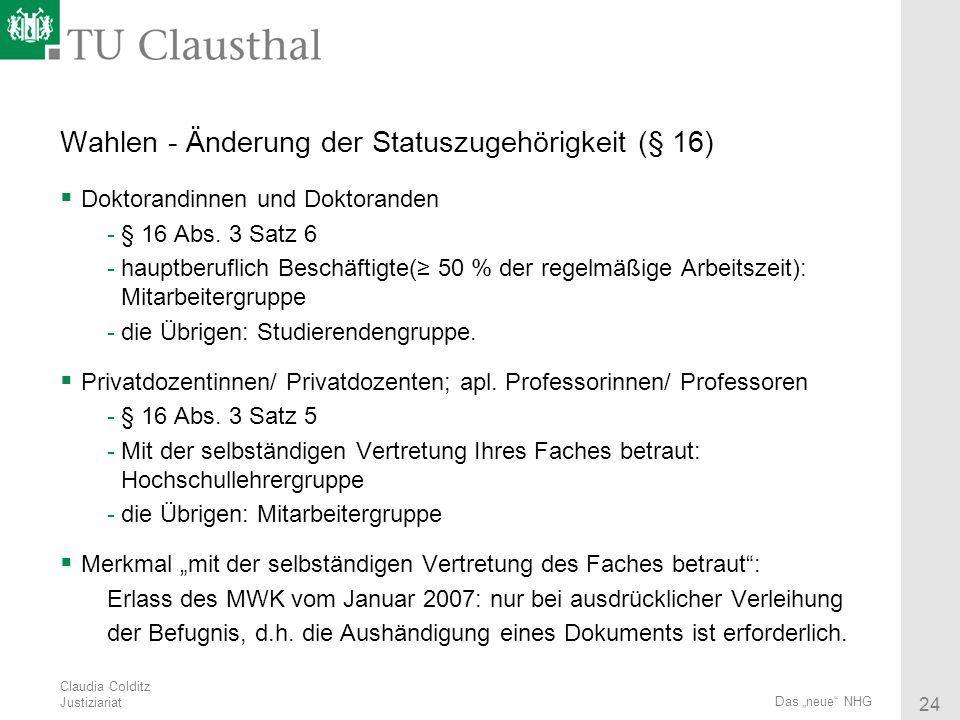 Wahlen - Änderung der Statuszugehörigkeit (§ 16)