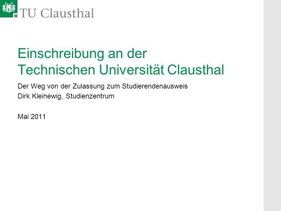 einschreibung an der technischen universitt clausthal - Tu Clausthal Bewerbung