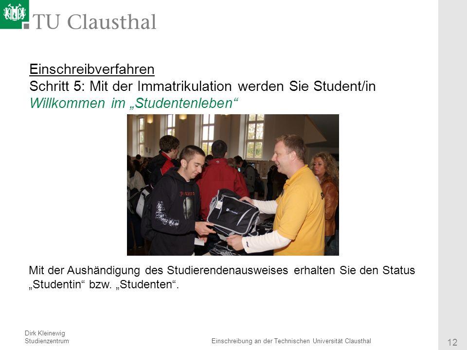 """Einschreibverfahren Schritt 5: Mit der Immatrikulation werden Sie Student/in Willkommen im """"Studentenleben"""
