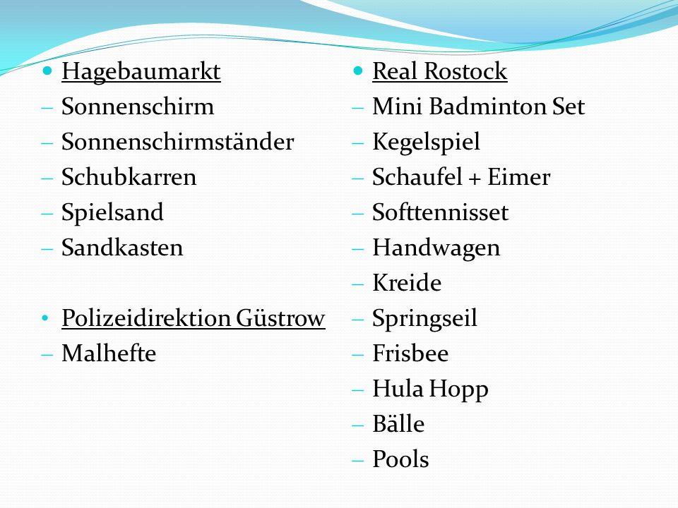 Hagebaumarkt Sonnenschirm. Sonnenschirmständer. Schubkarren. Spielsand. Sandkasten. Polizeidirektion Güstrow.
