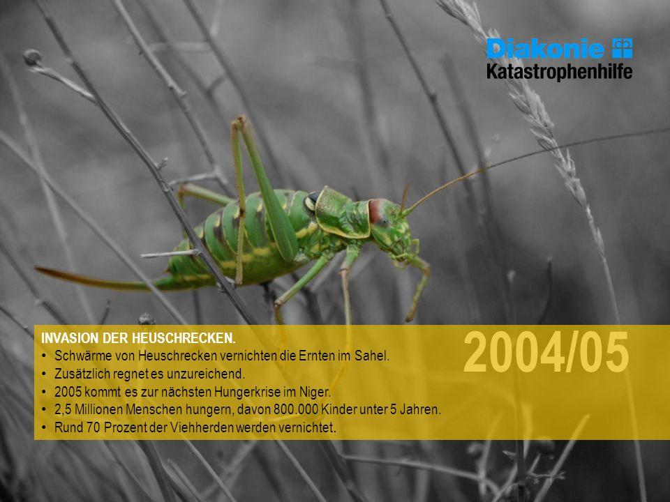 2004/05 INVASION DER HEUSCHRECKEN.