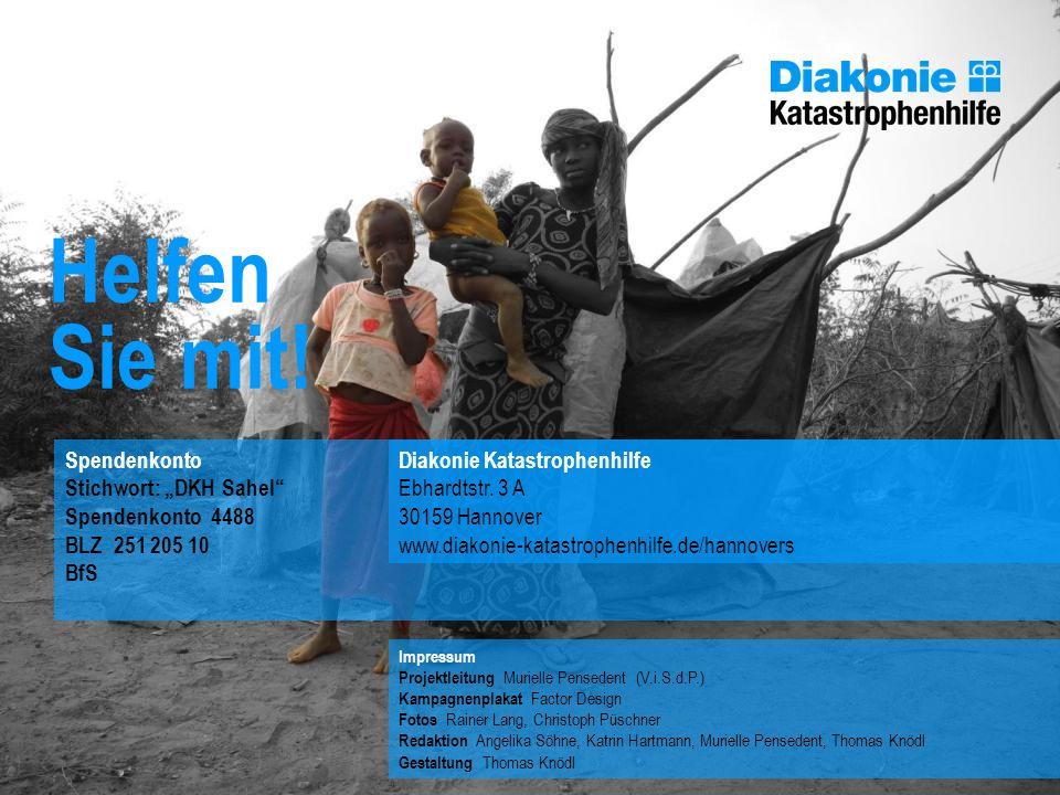 """Helfen Sie mit! Spendenkonto Stichwort: """"DKH Sahel Spendenkonto 4488"""