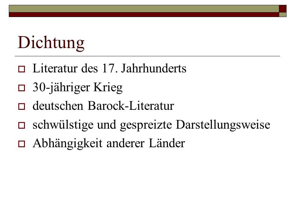 Dichtung Literatur des 17. Jahrhunderts 30-jähriger Krieg