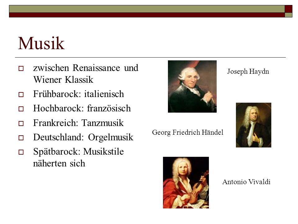 Musik zwischen Renaissance und Wiener Klassik Frühbarock: italienisch