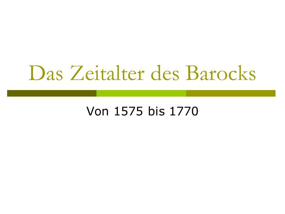 Das Zeitalter des Barocks