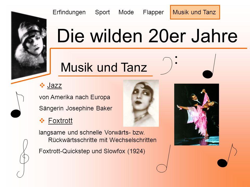 Die wilden 20er Jahre Musik und Tanz Jazz Foxtrott
