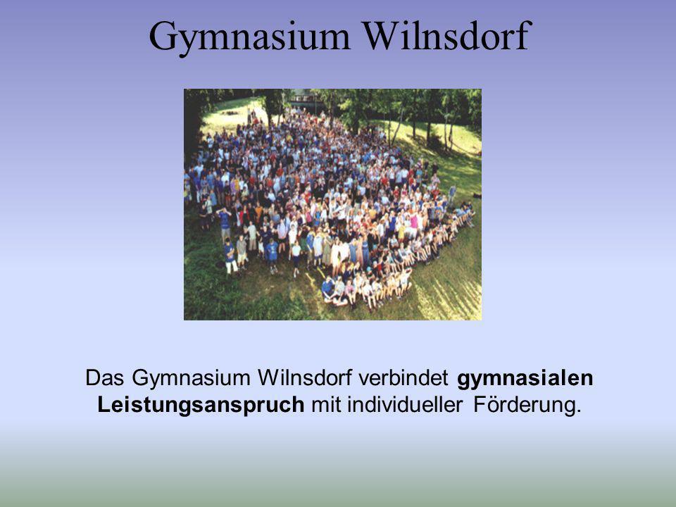 Gymnasium Wilnsdorf Das Gymnasium Wilnsdorf verbindet gymnasialen Leistungsanspruch mit individueller Förderung.