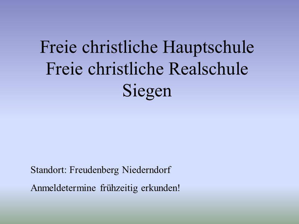 Freie christliche Hauptschule Freie christliche Realschule Siegen