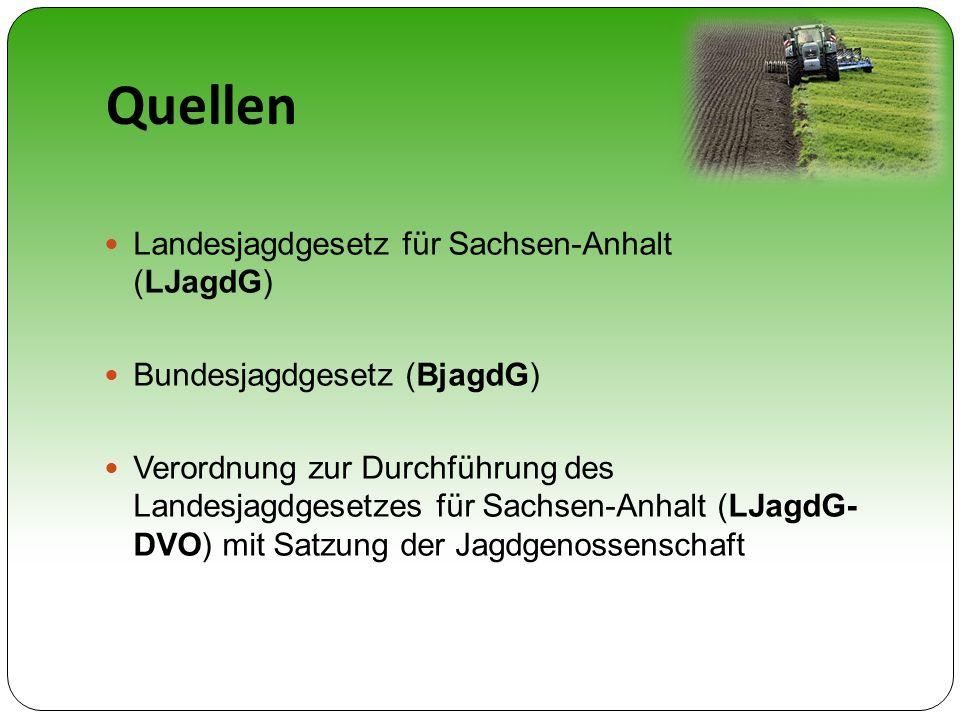 Quellen Landesjagdgesetz für Sachsen-Anhalt (LJagdG)