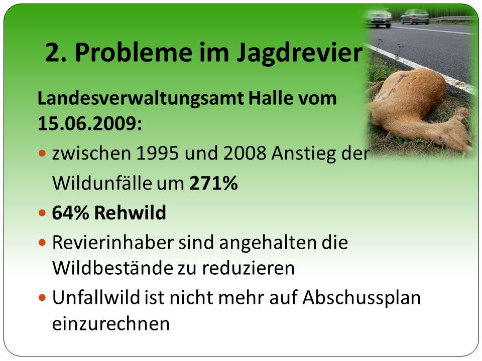 2. Probleme im Jagdrevier