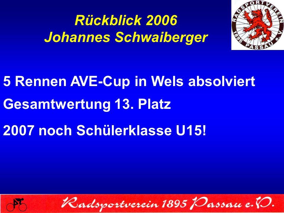 Rückblick 2006 Johannes Schwaiberger