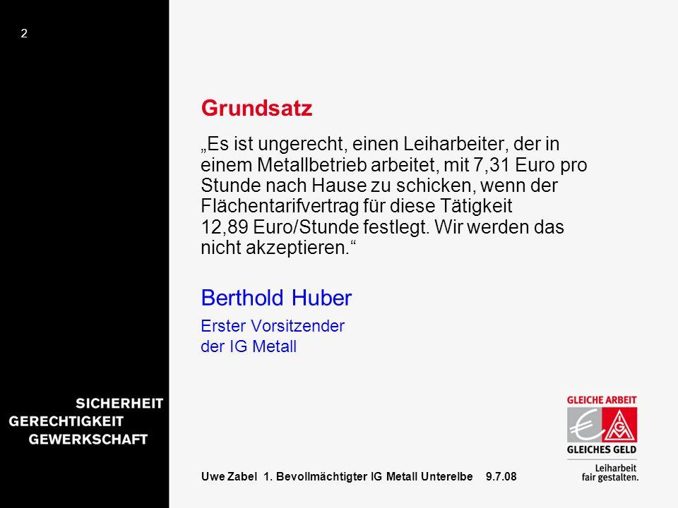 Berthold Huber Grundsatz Erster Vorsitzender der IG Metall