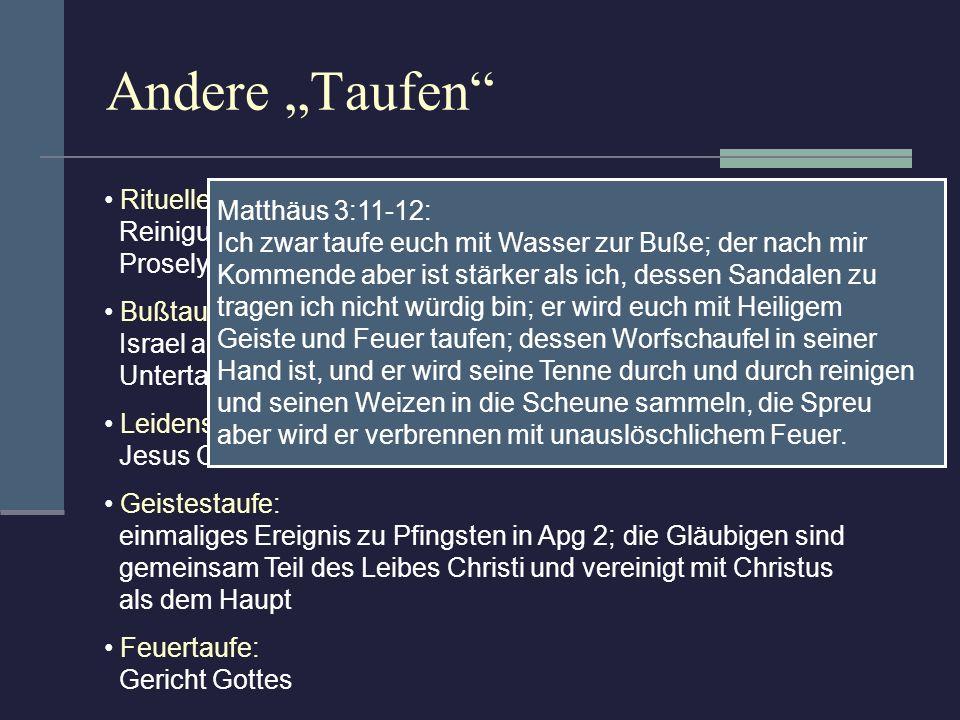 """Andere """"Taufen Rituelle Reinigungen im Judentum: Matthäus 3:11-12:"""