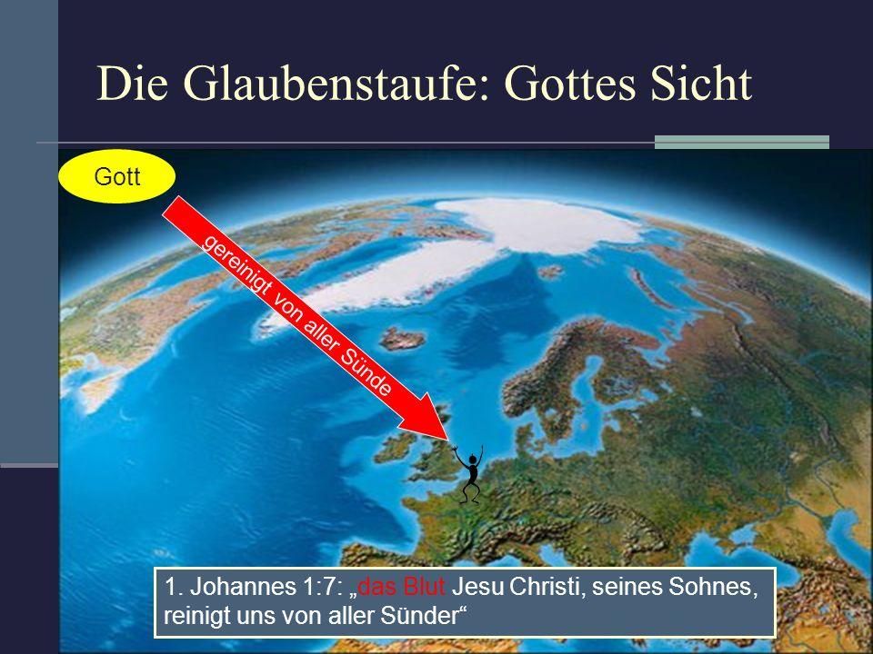 Die Glaubenstaufe: Gottes Sicht