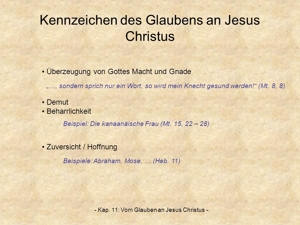 Kennzeichen des Glaubens an Jesus Christus