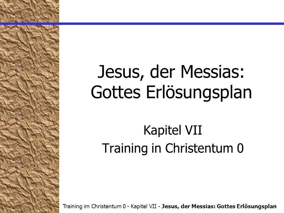 Jesus, der Messias: Gottes Erlösungsplan