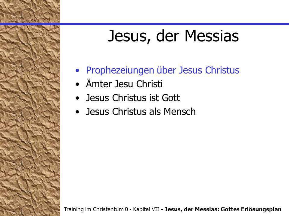 Jesus, der Messias Prophezeiungen über Jesus Christus