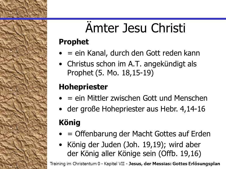 Ämter Jesu Christi Prophet = ein Kanal, durch den Gott reden kann