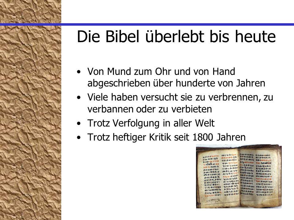 Die Bibel überlebt bis heute