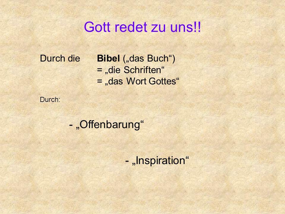 """Gott redet zu uns!! - """"Offenbarung - """"Inspiration"""