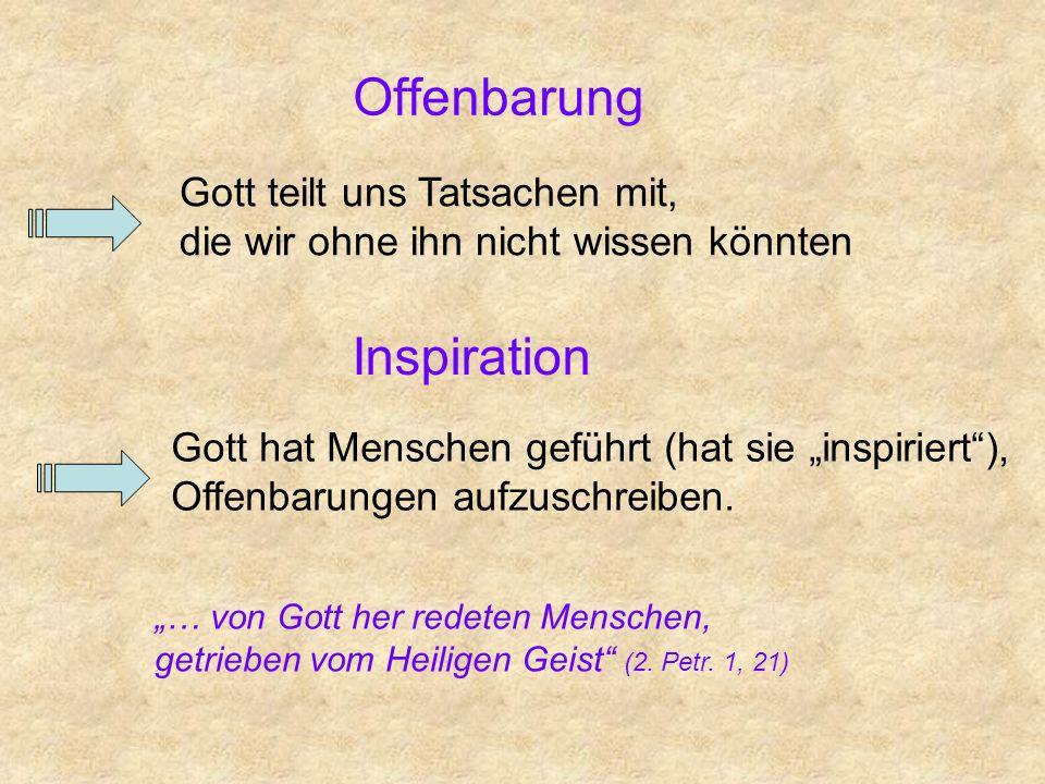 Offenbarung Inspiration Gott teilt uns Tatsachen mit,