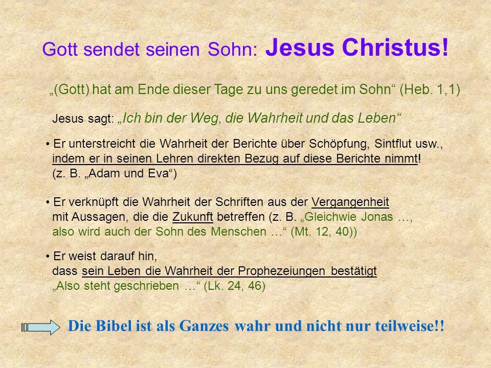 Gott sendet seinen Sohn: Jesus Christus!
