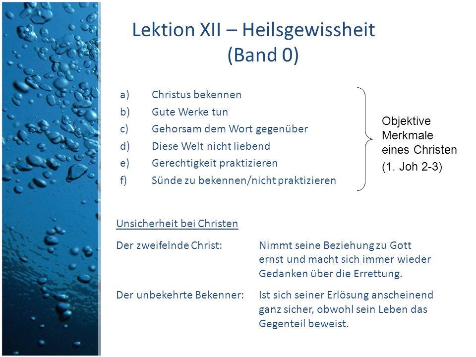 Lektion XII – Heilsgewissheit (Band 0)