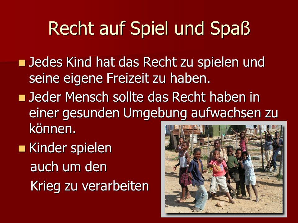 Recht auf Spiel und Spaß