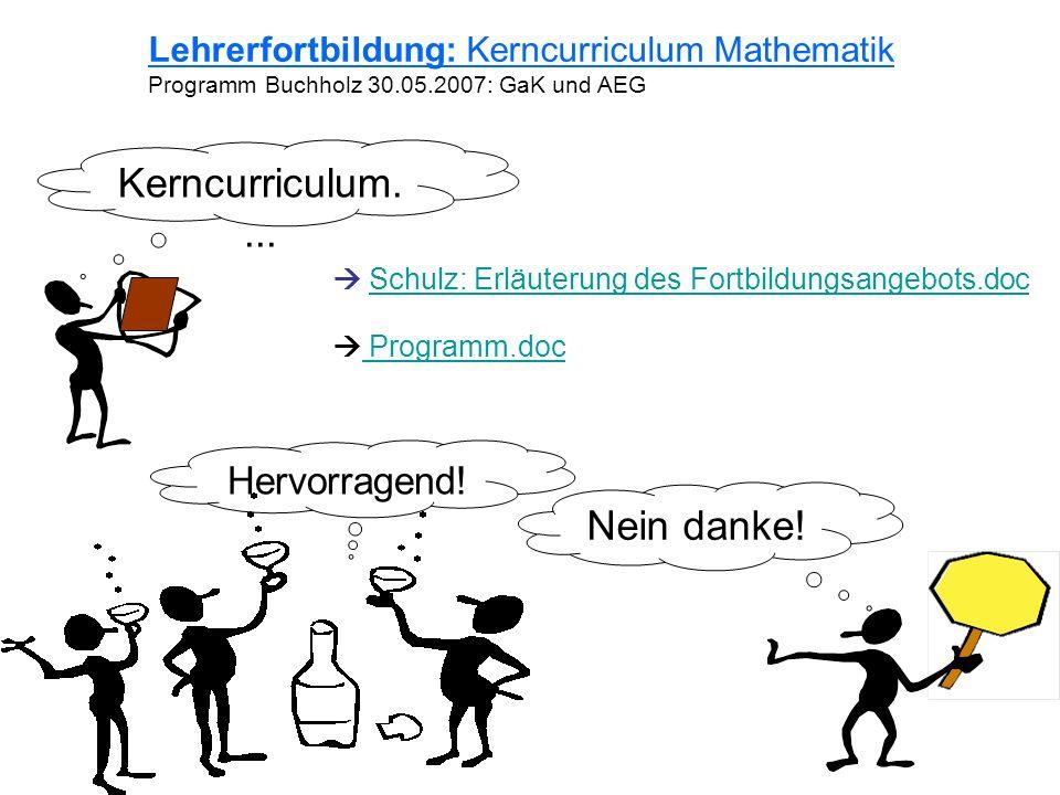 Kerncurriculum.... Nein danke! Hervorragend!