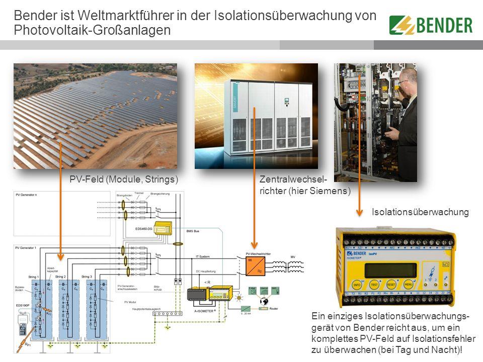 Bender ist Weltmarktführer in der Isolationsüberwachung von Photovoltaik-Großanlagen
