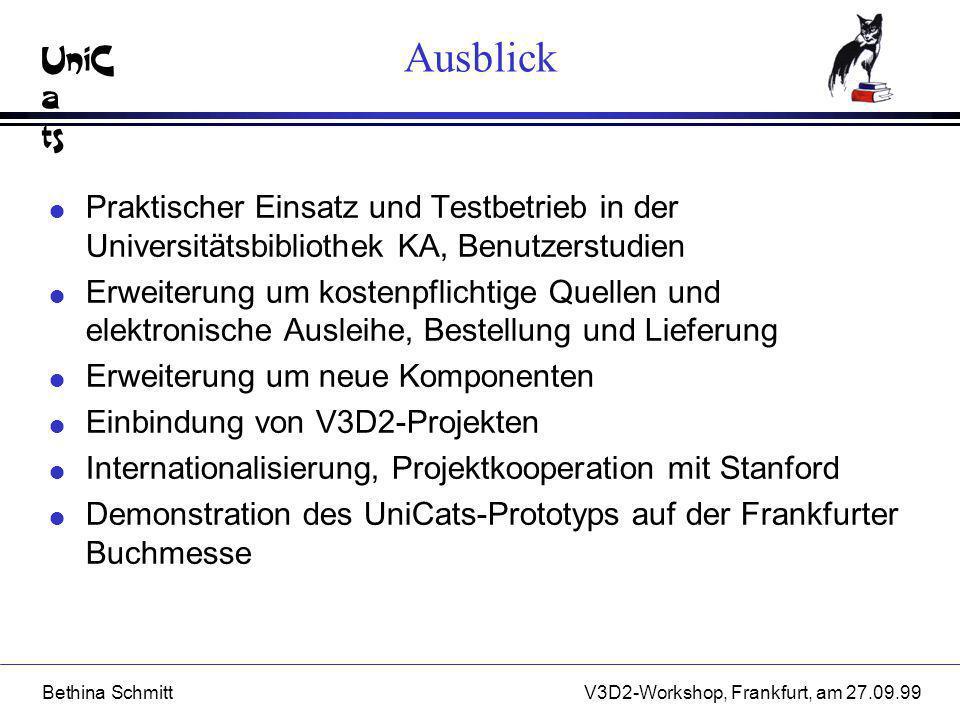 Ausblick Praktischer Einsatz und Testbetrieb in der Universitätsbibliothek KA, Benutzerstudien.