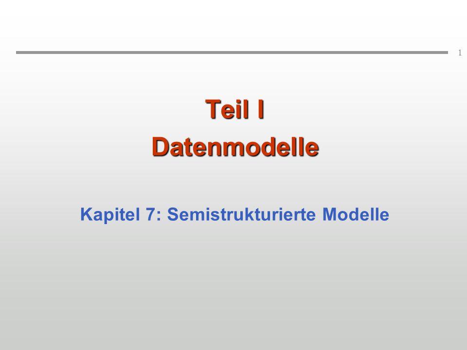 Kapitel 7: Semistrukturierte Modelle