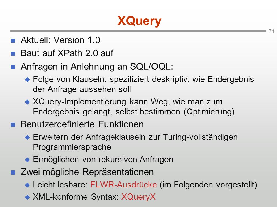 XQuery Aktuell: Version 1.0 Baut auf XPath 2.0 auf