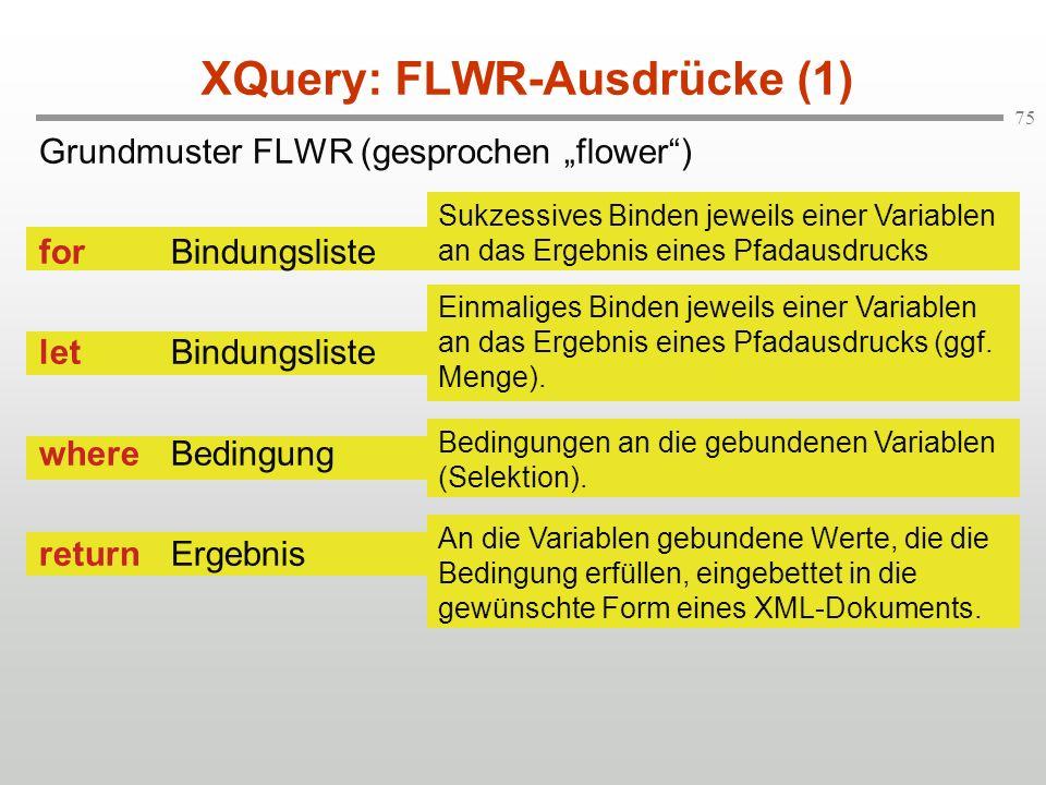 XQuery: FLWR-Ausdrücke (1)