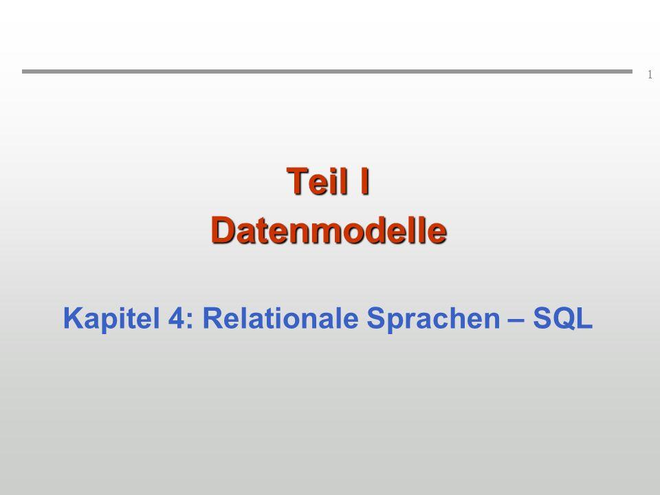 Kapitel 4: Relationale Sprachen – SQL