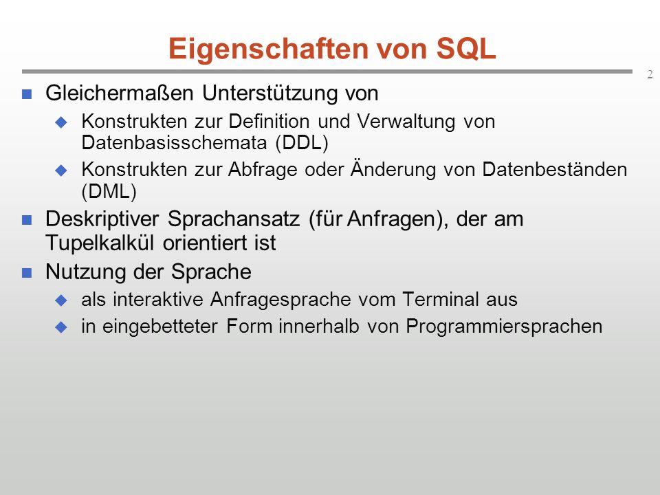 Eigenschaften von SQL Gleichermaßen Unterstützung von
