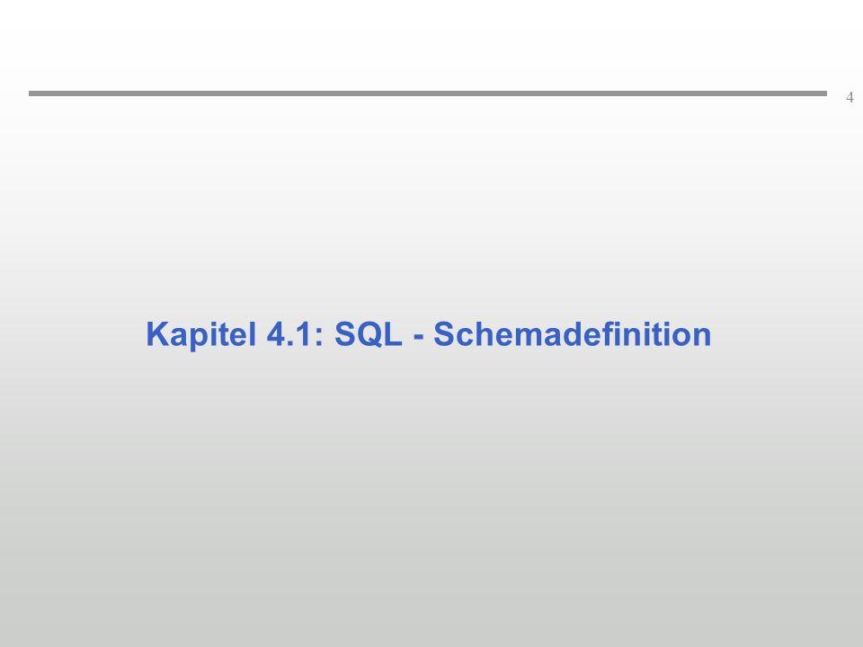 Kapitel 4.1: SQL - Schemadefinition