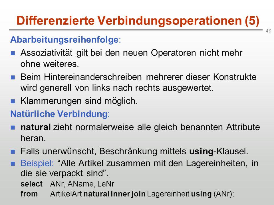 Differenzierte Verbindungsoperationen (5)