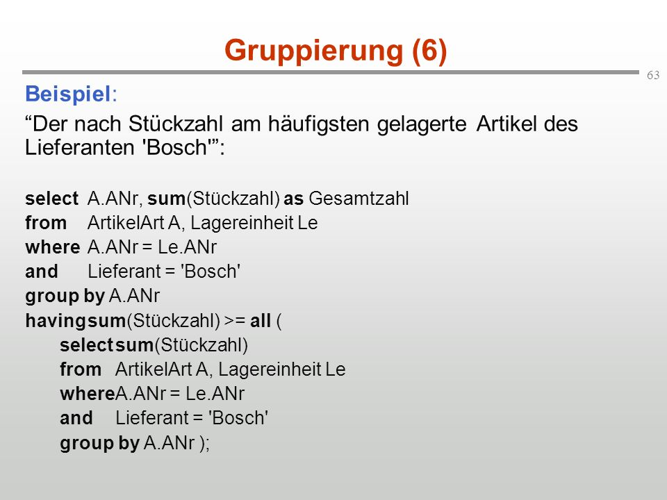 Gruppierung (6) Beispiel: